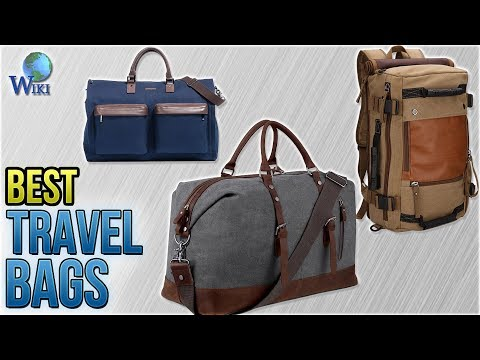 10 Best Travel Bags 2018