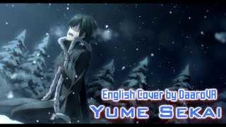 [English] 'Yume Sekai' Sword Art Online ED (Male Version) [TV-SIZE]
