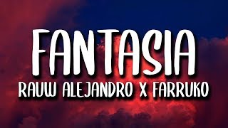 Rauw Alejandro, Farruko   Fantasias (Letra)
