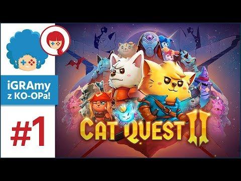Cat Quest 2 PL #1 z Szynką | Jej Kotość i Jego Psokość!