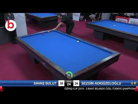 SAVAŞ BULUT & SEZGİN ADIGÜZELOĞLU Bilardo Maçı - SAKARYA ÖZPAŞ CUP 2019-3.TUR