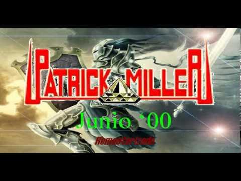 PATRICK MILLER JUNIO 2000 Re-master