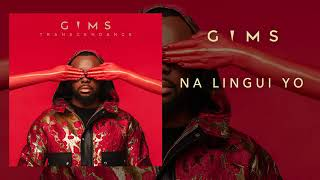 GIMS   Na Lingui Yo (Audio Officiel)