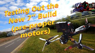 Testing the New 7inch Build #FPV #Drone #GoPro