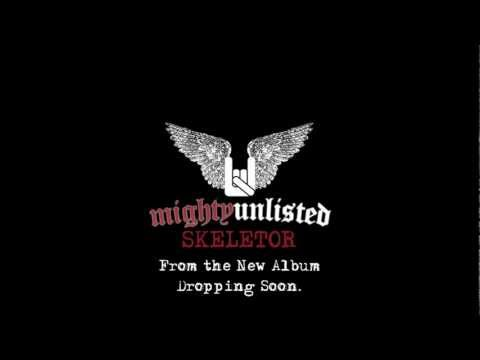 Mighty Unlisted - Skeletor - Clip from New Album
