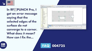 FAQ 004725 | In RF-PUNCH Pro, I get an error message saying that the selected edges of the surface do not converge to a corner. What does it mean? How can I fix the error?