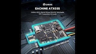 Eachine ATX03S 5.8GHz 40CH 25mW/50mw/200mW Switchable FPV Transmitter Smart Audio With Microphone fo