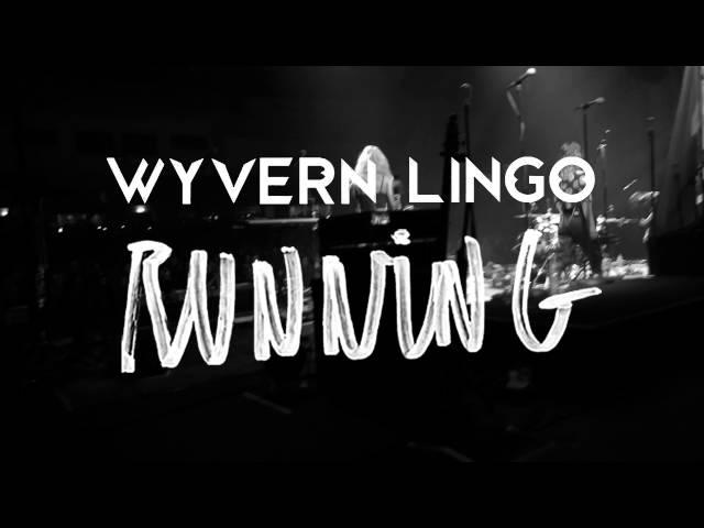Running - Wyvern Lingo