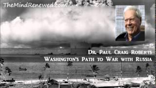 Paul Craig Roberts 2015 : Washington's Path to War with Russia
