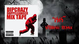 DIPCRAZY - ISIS (SPANISH REMIX) (DJ NOZOMI)