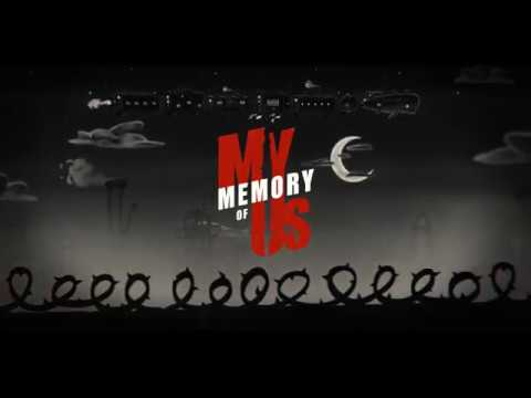 My Memory of Us Teaser Trailer thumbnail