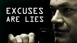 All Your Excuses are Lies - Jocko Willink