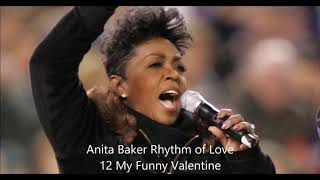 Anita Baker Rhythm of Love 12 My Funny Valentine
