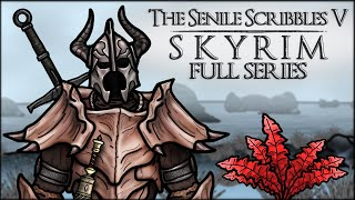 The Senile Scribbles: Skyrim Parody - FULL SERIES