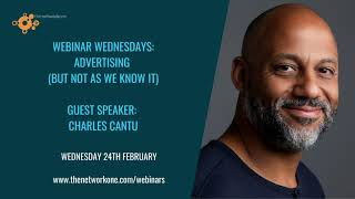 Advertising (but not as we know it) with Charles Cantu