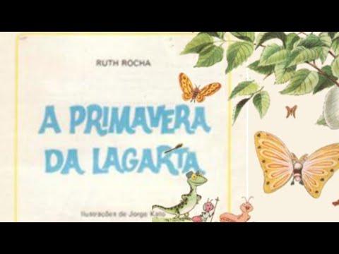 A primavera da lagarta ( Ruth Rocha)