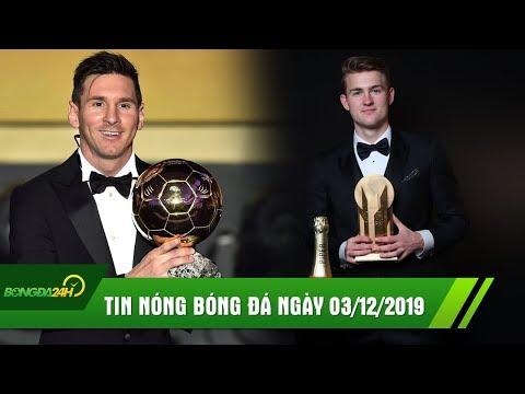 TIN NÓNG BÓNG ĐÁ 3/12   Messi giành Quả Bóng Vàng 2019, De Ligt được vinh danh ở tuổi 20
