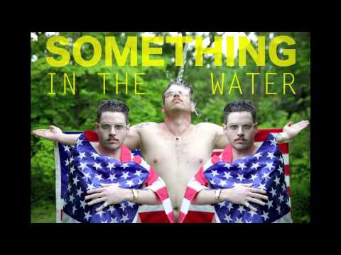 Cousin Dan- Somehting In The Water