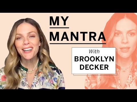 Brooklyn Decker Shares Her Mantra for Self Care & Managing a Busy Schedule | My Mantra | Health
