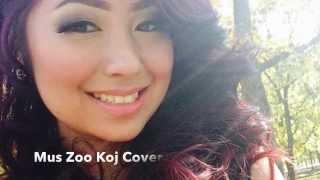 Mus Zoo Koj   Light Of Day Ft. Sua Yang Cover By Youa Xiong
