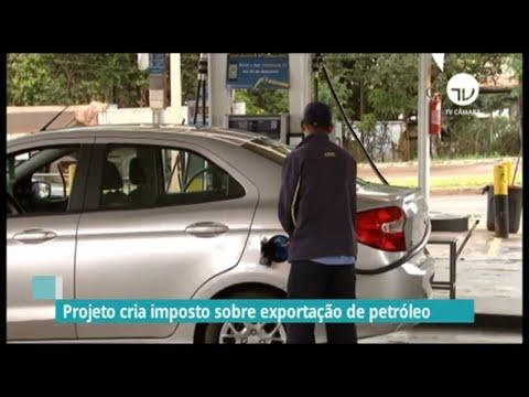 Projeto cria imposto sobre exportação de petróleo - 14/10/21