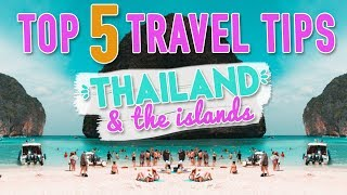 TOP 5 THAILAND TRAVEL TIPS! | Thailand & The Islands - EF Ultimate Break