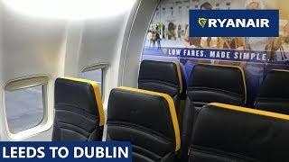 RYANAIR'S NEW CABIN - Leeds Bradford to Dublin