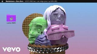 Boro Boro, MamboLosco, Lola Indigo - Lento RMX (Prod. Don Joe) (Visual)