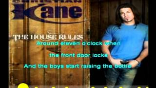 The House Rules- Christian Kane (Lyrics)