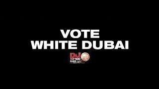 VOTE  WHITE DUBAI TOP10CLUBSCOM