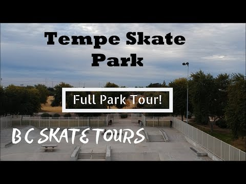 Tempe Skate Park Full Skate Park Tour Tempe, Arizona (Phoenix)