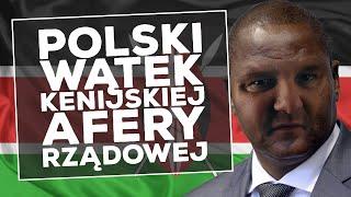 Polski wątek kenijskiej afery rządowej