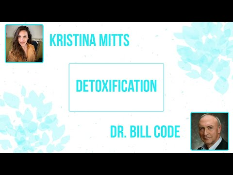 Detoxification | Kristina Mitts And Dr. Bill Code | Mind Mood Microbes