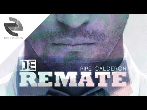 De Remate – Pipe Calderon y Oco yajé