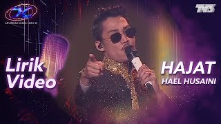 [Lirik Video] Hael Husaini   Hajat | #AJL33