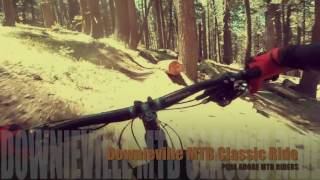 This video captures our June 2016 experience riding classic Downieville singletrack!