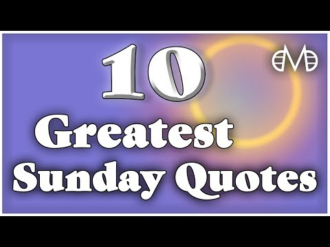 10 Greatest Sunday Es Motivational Es Daily Es Be Legendary