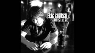 Eric Church - What I Almost Was