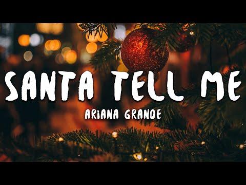 Ariana Grande - Santa Tell Me (Lyrics)