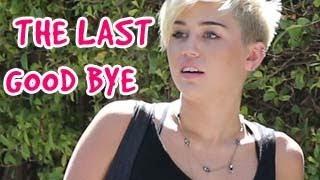 Miley Cyrus - The Last Goodbye (Sneak Peak) Released