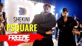 PSquare - Shekini [Official Video]