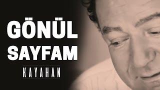 Kayahan - Gönül Sayfam (Video Klip)