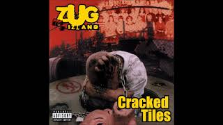 Zug Izland - Cracked Tiles - (FULL ALBUM) - 1/28/2003