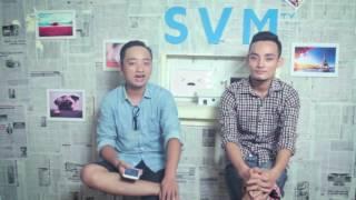 SVM Mì tôm: Phỏng vấn Đông Đụt