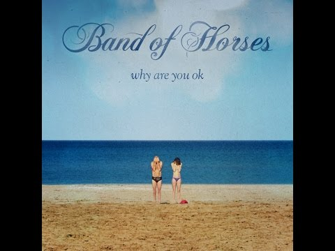 Band of Horses - Barrel House - Lyrics