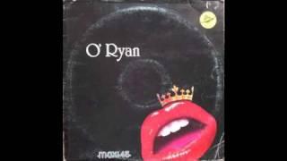 O'Ryan - She's my queen