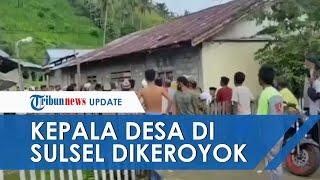 Video Detik-detik Kades di Sulsel Dikeroyok dan Dihajar Warga, Polisi: Karena Dilarang Salat
