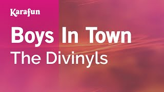 Karaoke Boys In Town - The Divinyls *