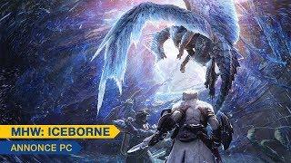 [Monster Hunter World: Iceborne] - Annonce PC