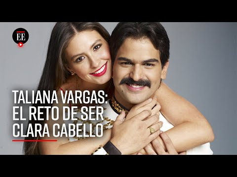 Yo Creé Al Personaje Con Clara Cabello